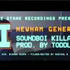 Newham Generals – Soundboi Killa (VIDEO)