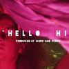 Big Narstie x Show N Prove – Hello Hi (VIDEO)