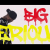 Coco 'Big N Serious' VIDEO