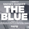 Snowy Danger 'The Blue' VIDEO