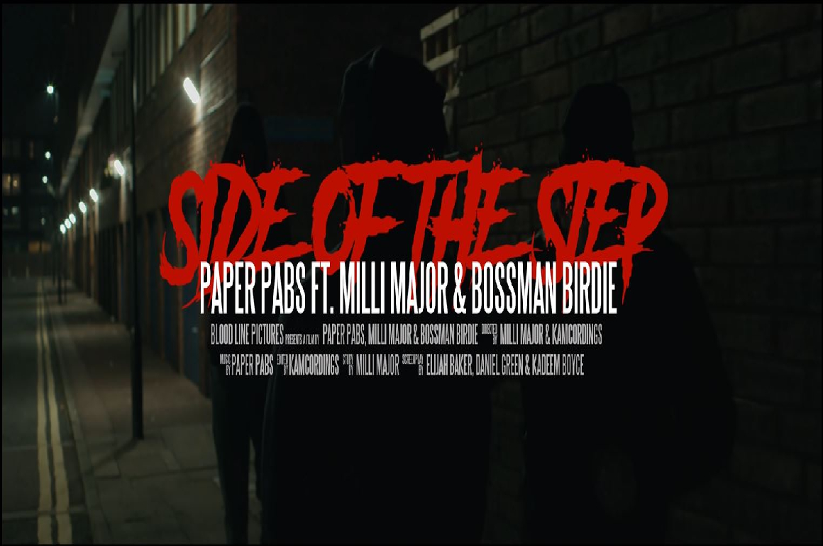 VIDEO: Paper Pabs, Milli Major & Bossman Birdie link up for 'Side Of The Step' video release
